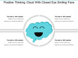 Positive Thinking Cloud With Closed Eye Smiling Face