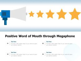Positive Word Of Mouth Through Megaphone
