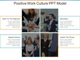 Positive Work Culture Ppt Model