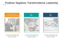 Positives Negatives Transformational Leadership Ppt Powerpoint Themes Cpb
