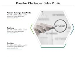 Possible Challenges Sales Profile Ppt Powerpoint Presentation Show Designs Cpb