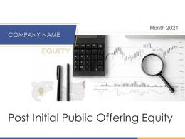 Post Initial Public Offering Equity Powerpoint Presentation Slides