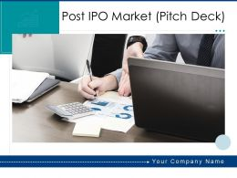 Post IPO Market Pitch Deck Powerpoint Presentation Slides
