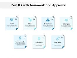 Post It 7 With Teamwork And Approval