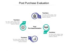 Post Purchase Evaluation Ppt Powerpoint Presentation Ideas Designs Cpb