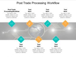 Post Trade Processing Workflow Ppt Powerpoint Presentation Pictures Templates Cpb