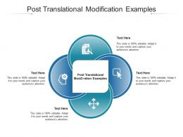 Post Translational Modification Examples Ppt Powerpoint Presentation Model Background Cpb