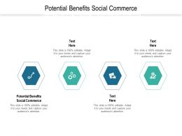 Potential Benefits Social Commerce Ppt Powerpoint Presentation Outline Designs Cpb