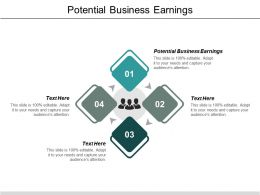 Potential Business Earnings Ppt Powerpoint Presentation Icon Deck Cpb