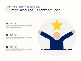 Potential Talent Acquisition By Human Resource Department Icon