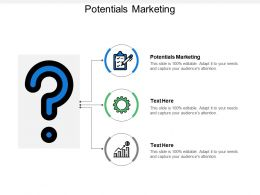Potentials Marketing Ppt Powerpoint Presentation Infographic Template Vecto Cpb