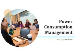 Power Consumption Management Planning Framework Performance Improvement
