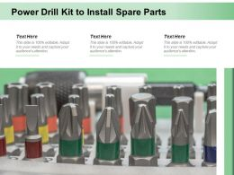 Power Drill Kit To Install Spare Parts
