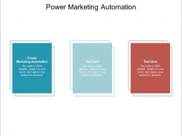 Power Marketing Automation Ppt Powerpoint Presentation Icon Design Inspiration Cpb