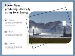Power Plant Producing Electricity Using Solar Energy