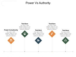 Power Vs Authority Ppt Powerpoint Presentation Infographic Template Examples Cpb