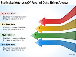 Powerpoint Business Statistical Analysis Of Parallel Data Using Arrows Templates