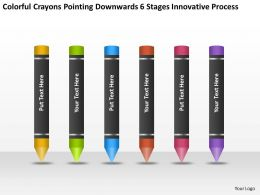 Powerpoint For Business Crayons Pointing Downwards 6 Stages Innovative Process Slides