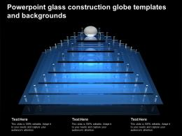 Powerpoint Glass Construction Globe Templates And Backgrounds