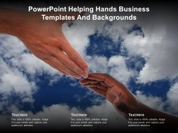 Powerpoint Helping Hands Business Templates And Backgrounds