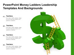 Powerpoint Money Ladders Leadership Templates And Backgrounds