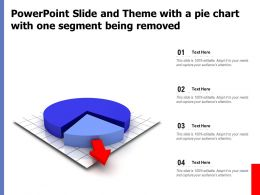 Powerpoint Slide And Theme With A Pie Chart With One Segment Being Removed