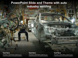 Powerpoint Slide And Theme With Auto Industry Welding