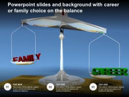 Powerpoint Slides And Background With Career Or Family Choice On The Balance