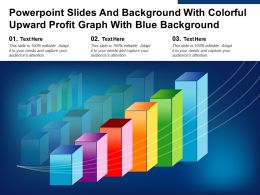 Powerpoint Slides And Background With Colorful Upward Profit Graph With Blue Background
