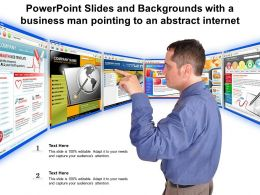 Powerpoint Slides And Backgrounds With A Business Man Pointing To An Abstract Internet