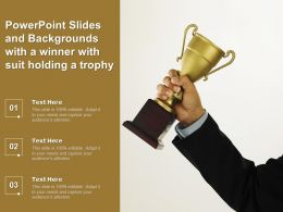 Powerpoint Slides And Backgrounds With A Winner With Suit Holding A Trophy
