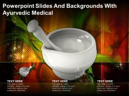 Powerpoint Slides And Backgrounds With Ayurvedic Medical