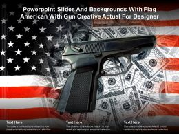 Powerpoint Slides And Backgrounds With Flag American With Gun Creative Actual For Designer