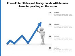Powerpoint Slides And Backgrounds With Human Character Pushing Up The Arrow