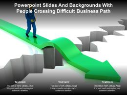 Powerpoint Slides And Backgrounds With People Crossing Difficult Business Path