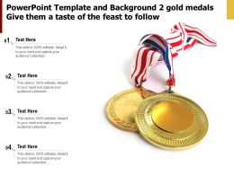 Powerpoint Template And Background 2 Gold Medals Give Them A Taste Of The Feast To Follow