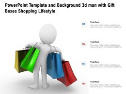 Powerpoint Template And Background 3d Man With Gift Boxes Shopping Lifestyle