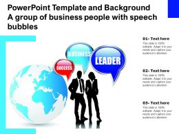 Powerpoint Template And Background A Group Of Business People With Speech Bubbles