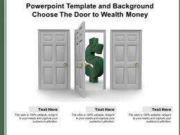 Powerpoint Template And Background Choose The Door To Wealth Money