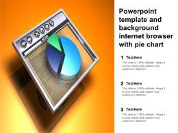 Powerpoint Template And Background Internet Browser With Pie Chart