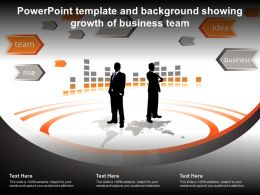Powerpoint Template And Background Showing Growth Of Business Team