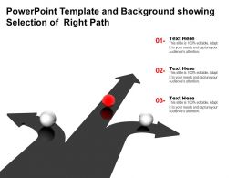 Powerpoint Template And Background Showing Selection Of Right Path