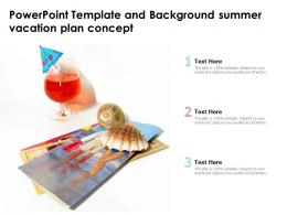 Powerpoint Template And Background Summer Vacation Plan Concept