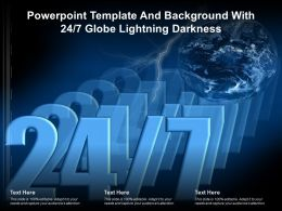 Powerpoint Template And Background With 24 7 Globe Lightning Darkness