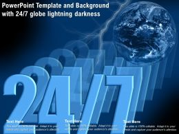 Powerpoint Template And Background With 24 Or 7 Globe Lightning Darkness