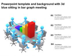 Powerpoint Template And Background With 3d Blue Sitting In Bar Graph Meeting