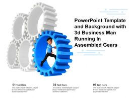 Powerpoint Template And Background With 3d Business Man Running In Assembled Gears