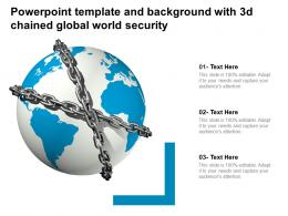 Powerpoint Template And Background With 3d Chained Global World Security