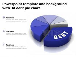 Powerpoint Template And Background With 3d Debt Pie Chart