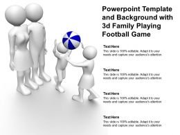 Powerpoint Template And Background With 3d Family Playing Football Game